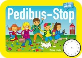 Schild vom Pedibus-Stop